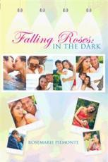 Falling Roses: In the Dark (Sneak Preview)
