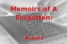 Memoirs of A Forgotten: