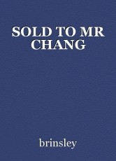 SOLD TO MR CHANG