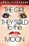 Review--The Girl They Sold to the Moon