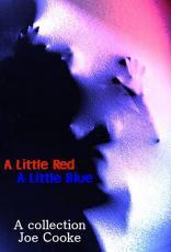 A Little Red, A Little Blue