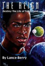The Reign: Destiny - The Life of Travis Rand