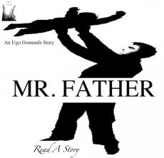 Mr. Father.