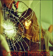 Broken Mirrors Chapter One.