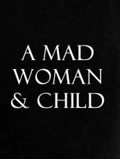 A Mad Woman