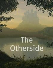 The Otherside: I'm trapped in a mythical forest and you wanna' fall in love??