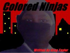 Colored Ninjas pt. 1