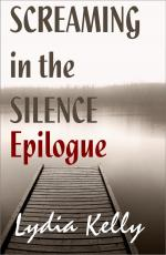 Screaming in the Silence - Epilogue