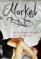 Marked by You