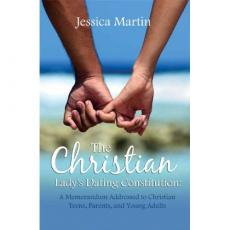 The Christian Lady's Dating Constitution
