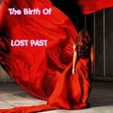 The Birth of Lost Past - Complete Chapters