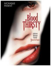 Blood Thirsty