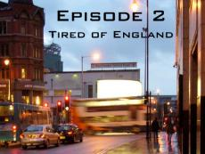 Providence - Episode 2: Tired of England
