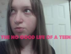 The No Good Life of a Teen