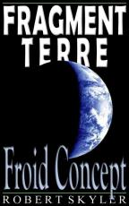 Fragment Terre - 003s - Froid Concept (French Edition)