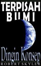 Terpisah Bumi - 003s - Dingin Konsep (Indonesian Edition)