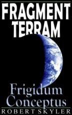 Fragment Terram - 003s - Frigidum Conceptus (Latin Edition)