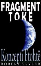Fragment Toke - 003s - Koncepti Ftohte (Albanian Edition)
