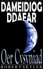 Dameidiog Ddaear - 003s - Oer Cysyniad (Welsh Edition)