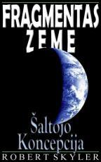 Fragmentas Zeme - 003s - Saltojo Koncepcija (Lithuanian Edition)