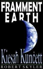 Framment Earth - 003s - Kiesah Kuncett (Maltese Edition)