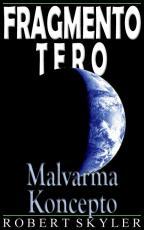 Fragmento Tero - 003s - Malvarma Koncepto (Esperanto Edition)