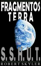 Fragmentos Terra - 001s - S.S.H.U.T. (Galician Edition)