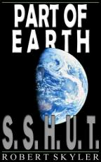 Part of Earth - 001s - S.S.H.U.T. (Simple English Edition)