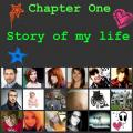 Chapter One: Story of my life