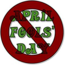 Worst day ever.... Best Day ever.... April Fool's Day!