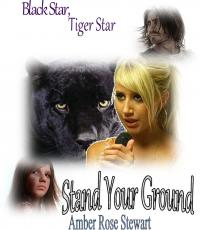 Black Star Black Tiger; Stand Our Ground