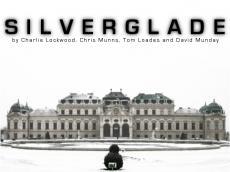 Silverglade - Part 1