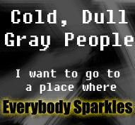 Cold, Dull, Gray People