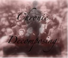 Chronic Decomposing