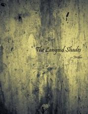 The languid shades