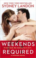 Weekends Required (Danvers Novel) by Sydney Landon