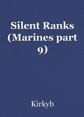 Silent Ranks (Marines part 9)