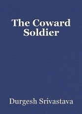 The Coward Soldier