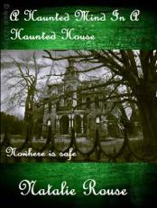 A Haunted mind in a Haunted House