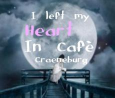 I Left My Heart In Cafe Craeneburg