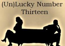 (Un)Lucky Number Thirteen