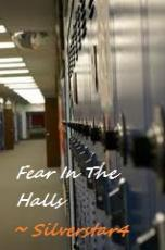 Fear In The Halls