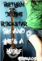 Return of the Rockstar, Oh And He's a Wolf Character Pictures
