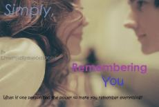Simply, Remembering You