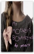My mother's boyfriend