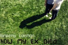 How My Ex Died