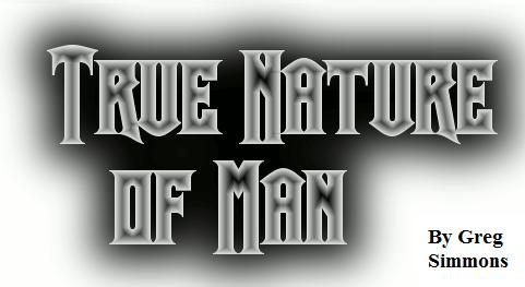 "the nature of man essay Summary the subtitle of the first epistle is ""of the nature and state of man, with respect to the universe,"" and this section deals with man's place."