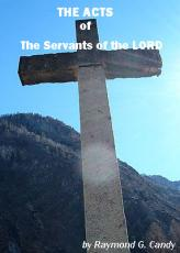 The Acts of the Servants of the Lord