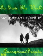 To Save The World Book Covers