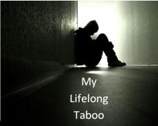 My lifelong Taboo